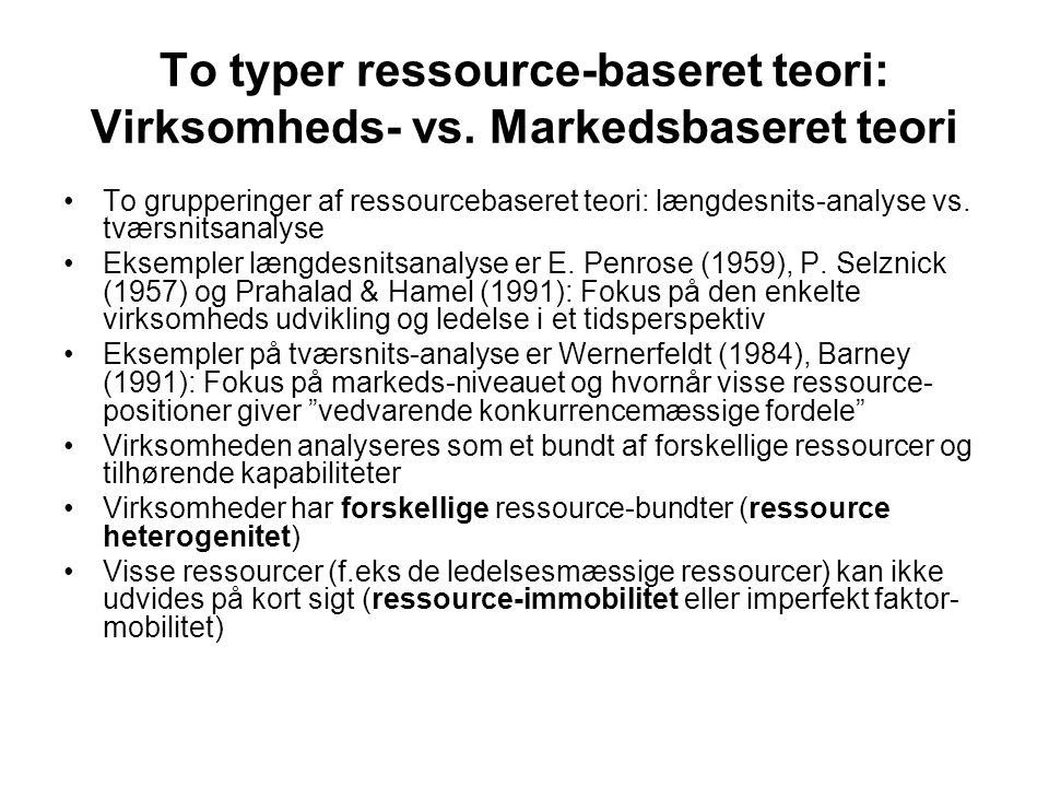 To typer ressource-baseret teori: Virksomheds- vs. Markedsbaseret teori