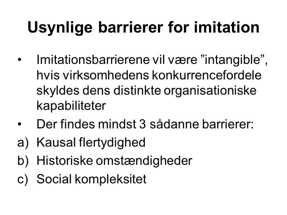Usynlige barrierer for imitation