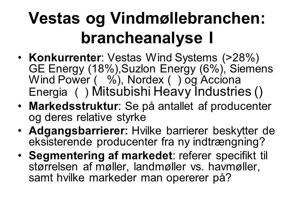 Vestas og Vindmøllebranchen: brancheanalyse I