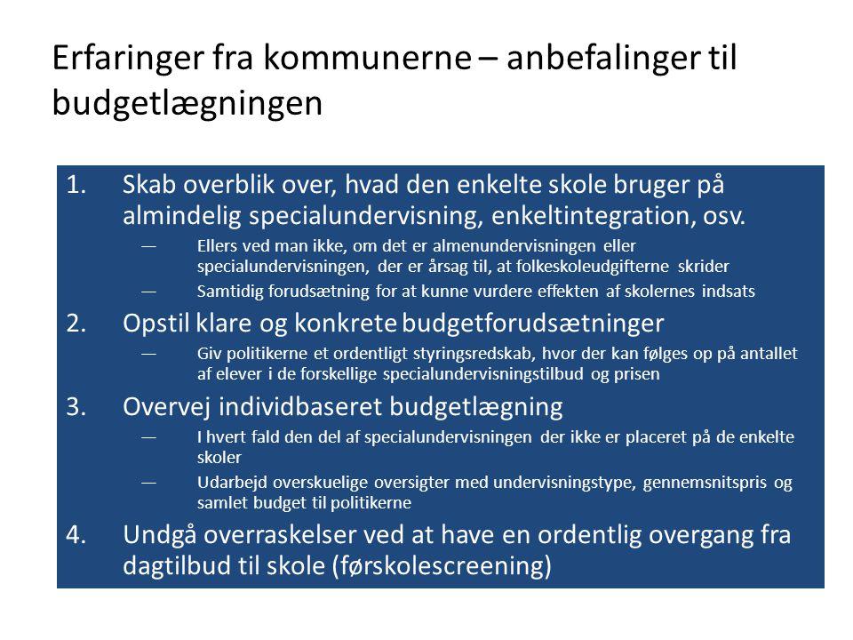 Erfaringer fra kommunerne – anbefalinger til budgetlægningen