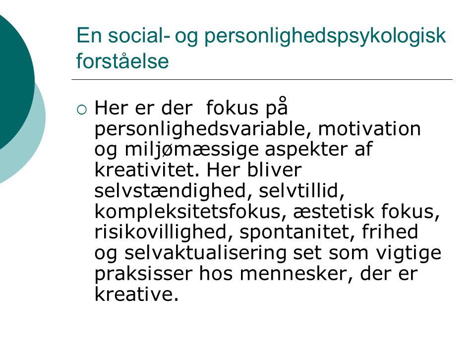 En social- og personlighedspsykologisk forståelse