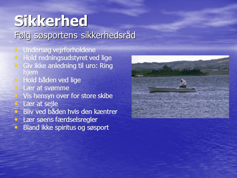 Sikkerhed Følg søsportens sikkerhedsråd
