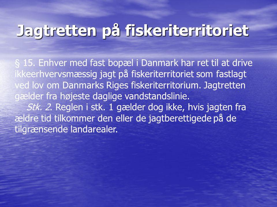 Jagtretten på fiskeriterritoriet