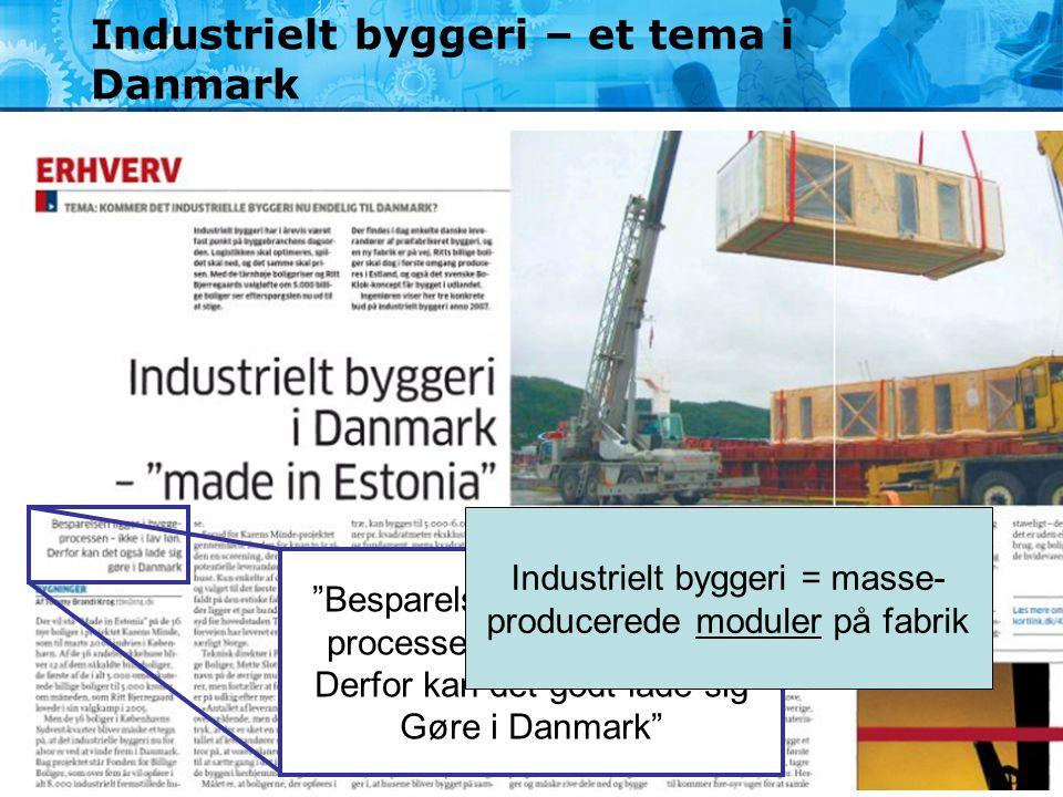 Industrielt byggeri – et tema i Danmark
