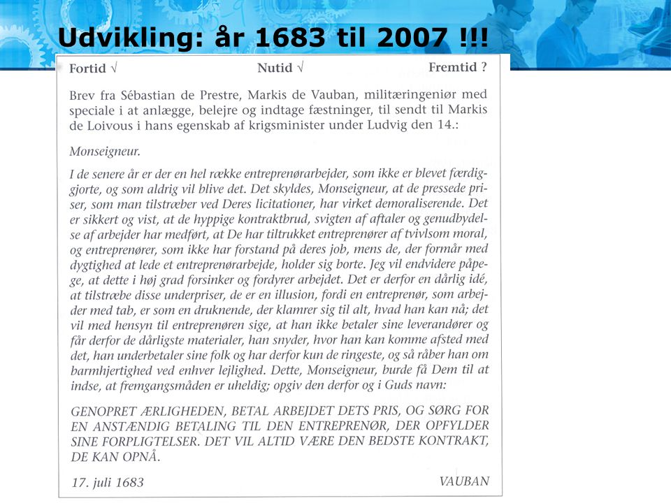 Udvikling: år 1683 til 2007 !!! Det kunne også være sjovt at uddele denne