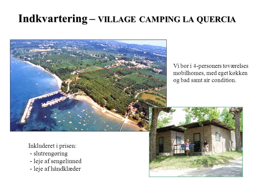 Indkvartering – VILLAGE CAMPING LA QUERCIA