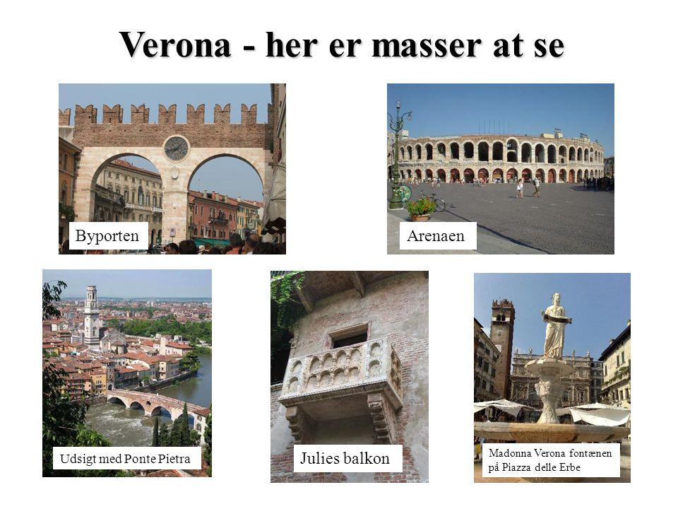 Verona - her er masser at se