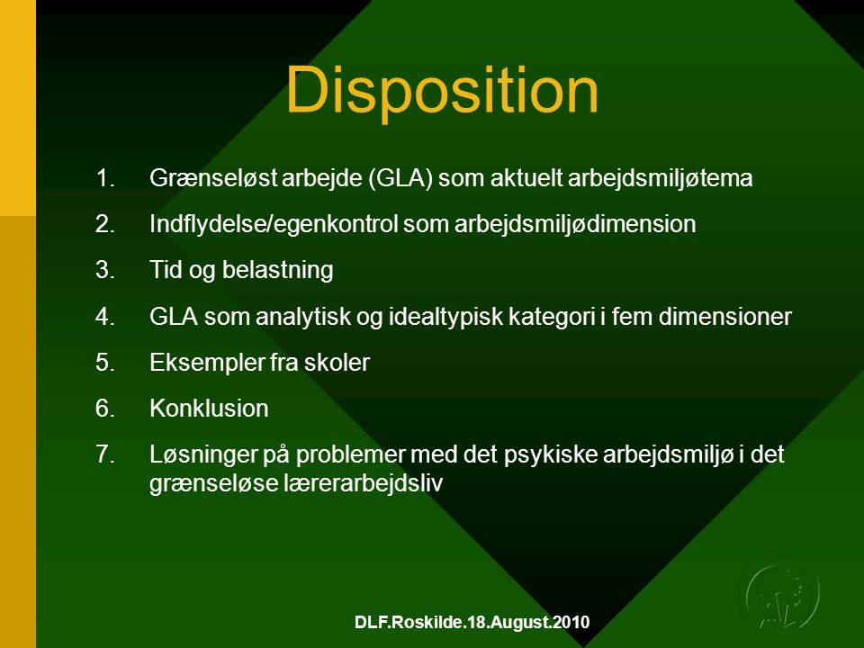 Disposition Grænseløst arbejde (GLA) som aktuelt arbejdsmiljøtema