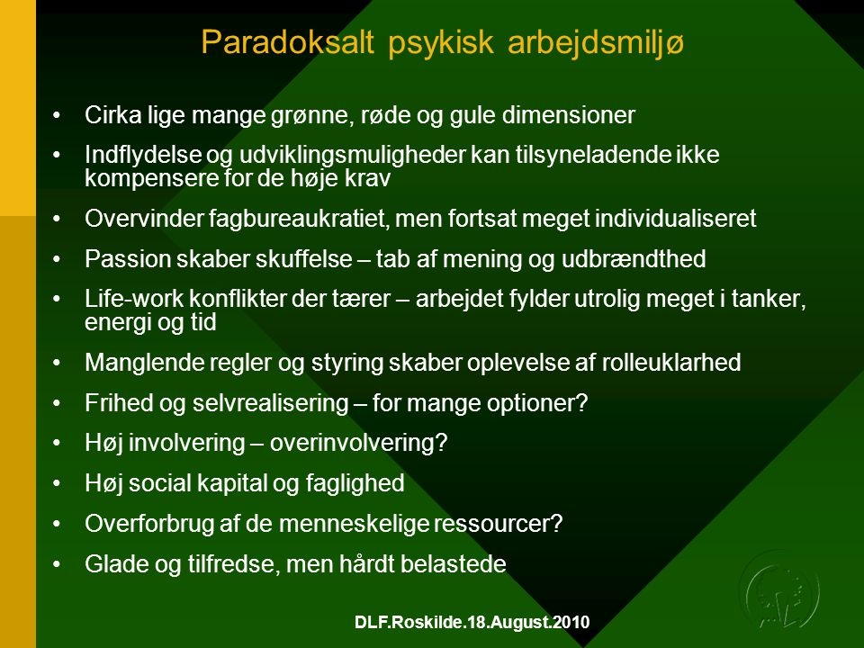 Paradoksalt psykisk arbejdsmiljø