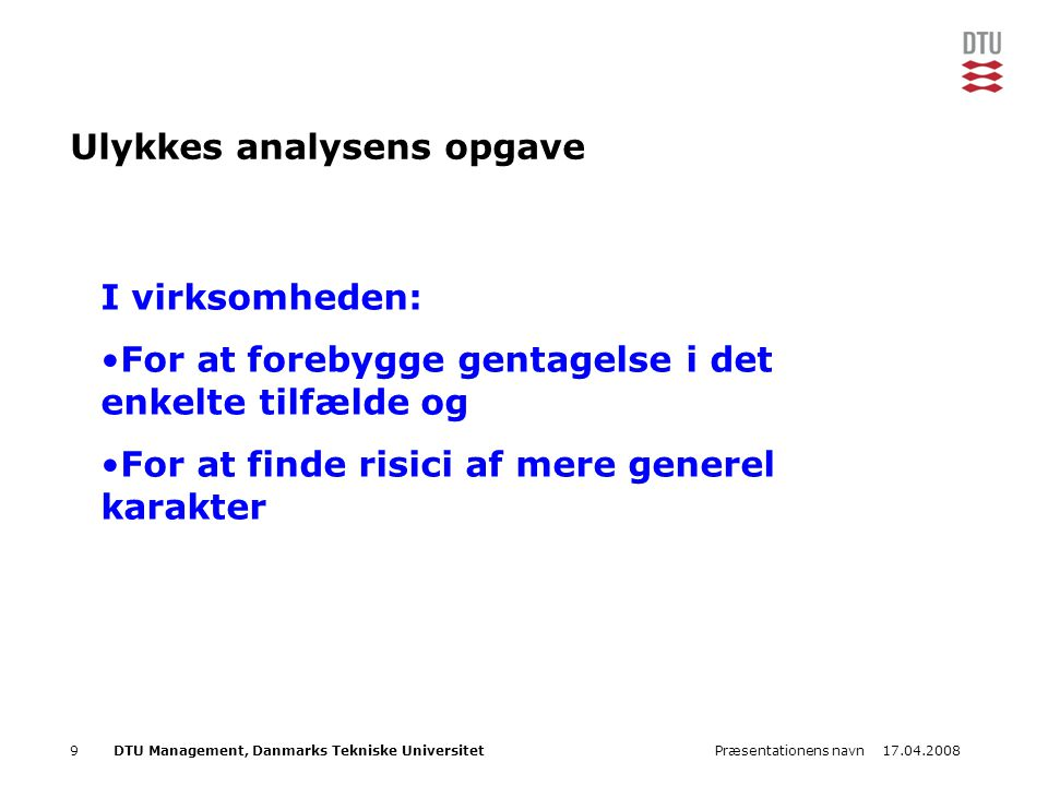 Ulykkes analysens opgave