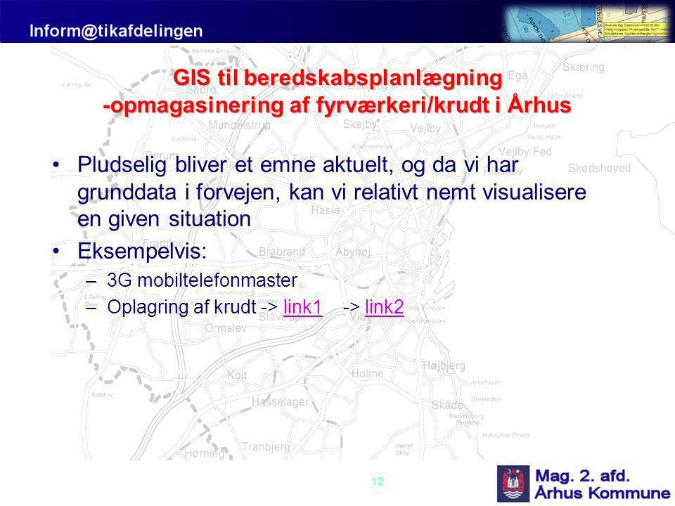 GIS til beredskabsplanlægning -opmagasinering af fyrværkeri/krudt i Århus