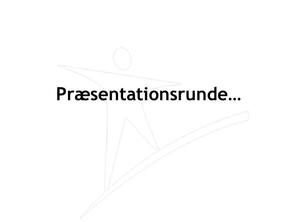 Præsentationsrunde… 4