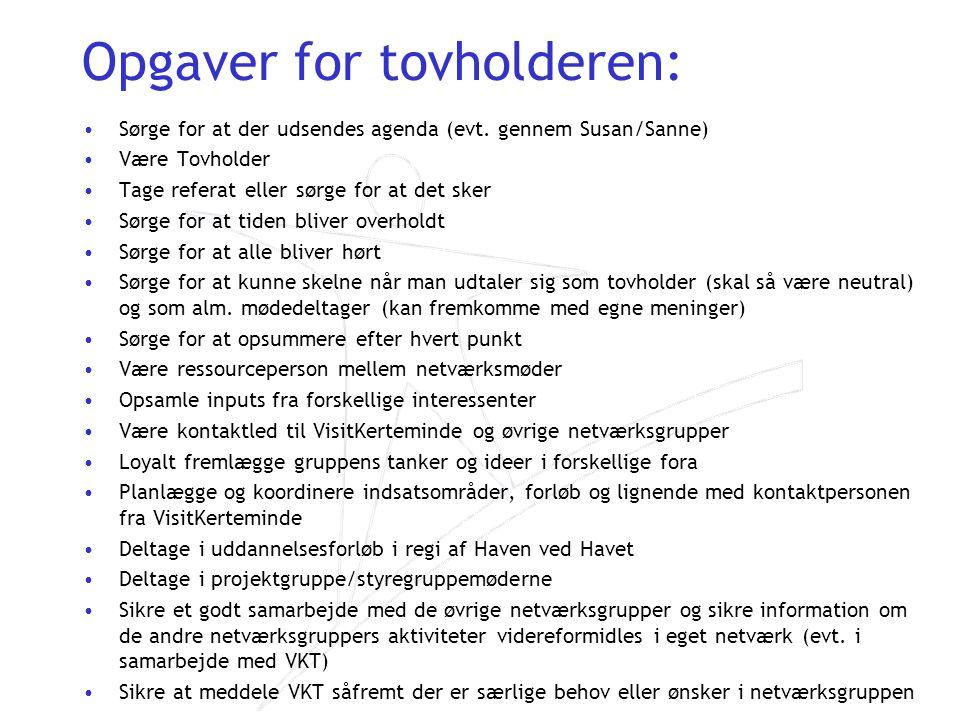 Opgaver for tovholderen: