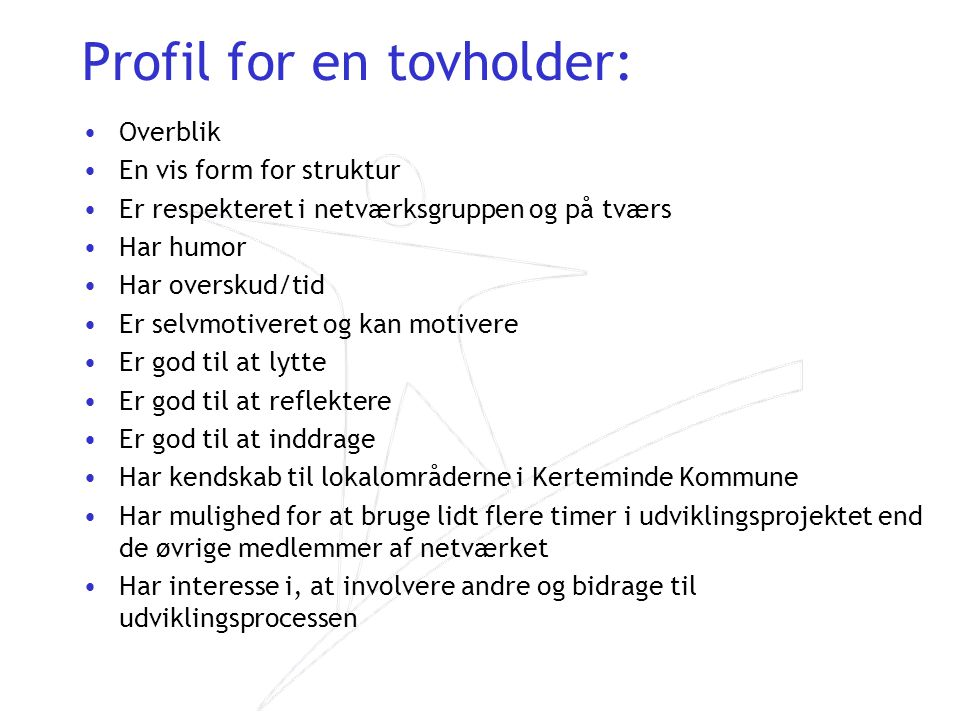 Profil for en tovholder:
