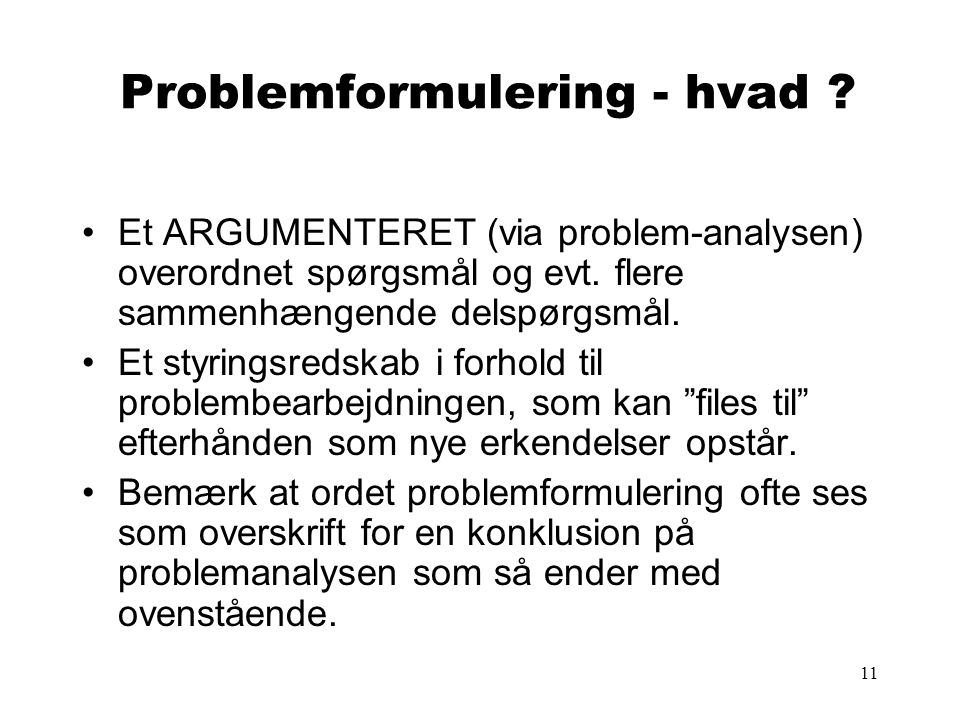 Problemformulering - hvad
