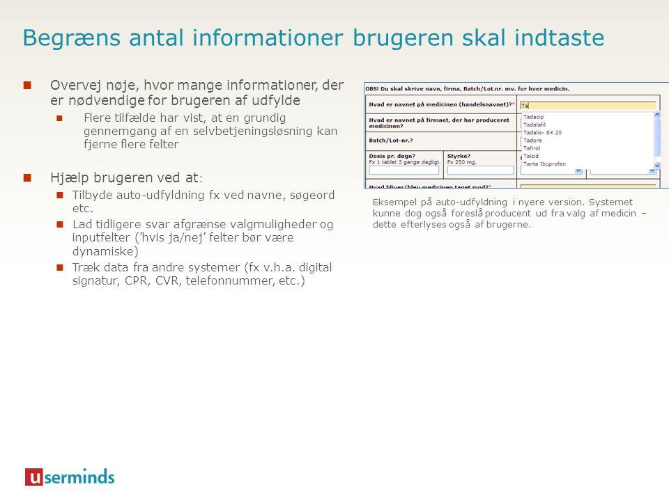 Begræns antal informationer brugeren skal indtaste