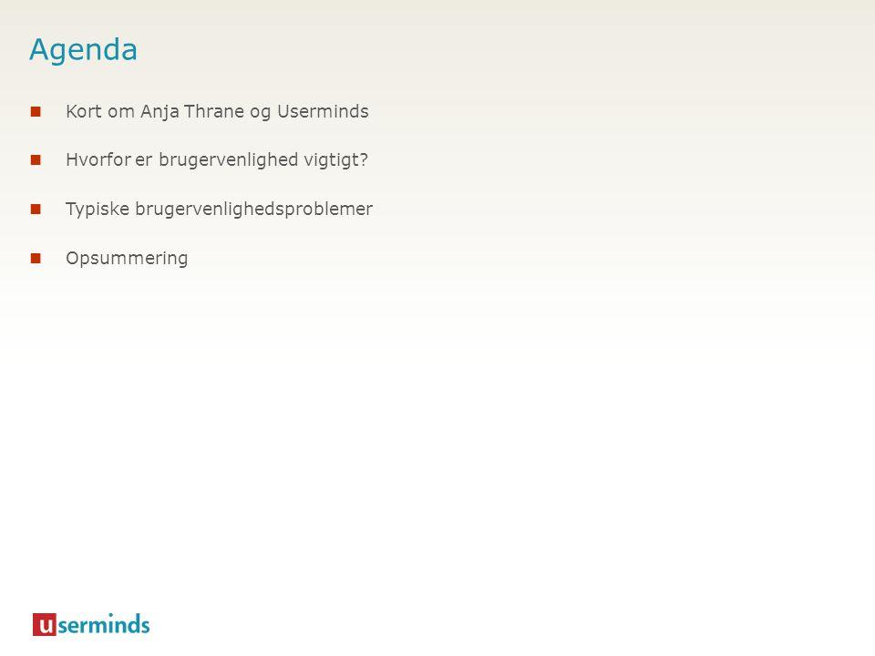 Agenda Kort om Anja Thrane og Userminds