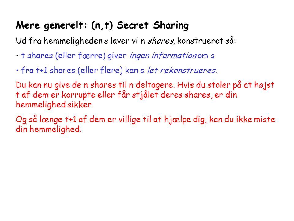 Mere generelt: (n,t) Secret Sharing