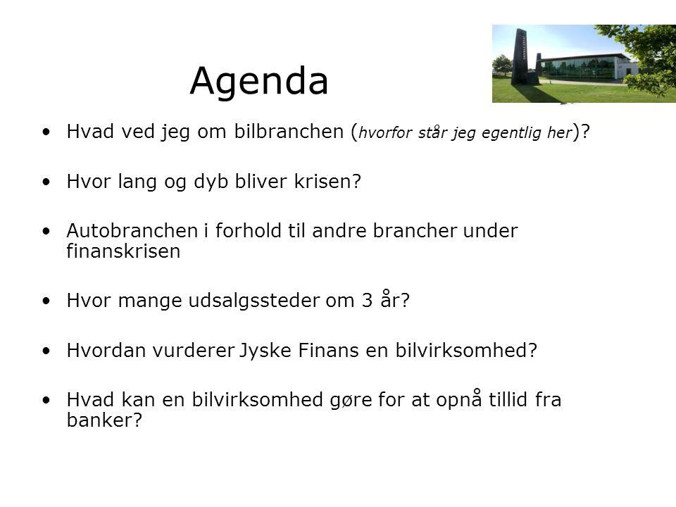 Agenda Hvad ved jeg om bilbranchen (hvorfor står jeg egentlig her)