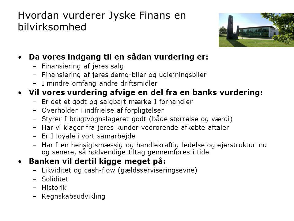 Hvordan vurderer Jyske Finans en bilvirksomhed