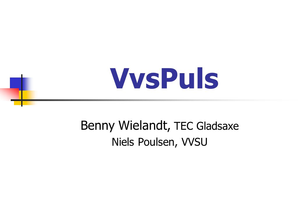 Benny Wielandt, TEC Gladsaxe Niels Poulsen, VVSU