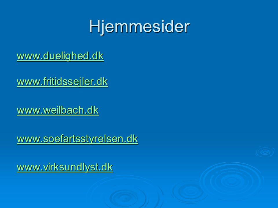 Hjemmesider www.duelighed.dk www.fritidssejler.dk www.weilbach.dk