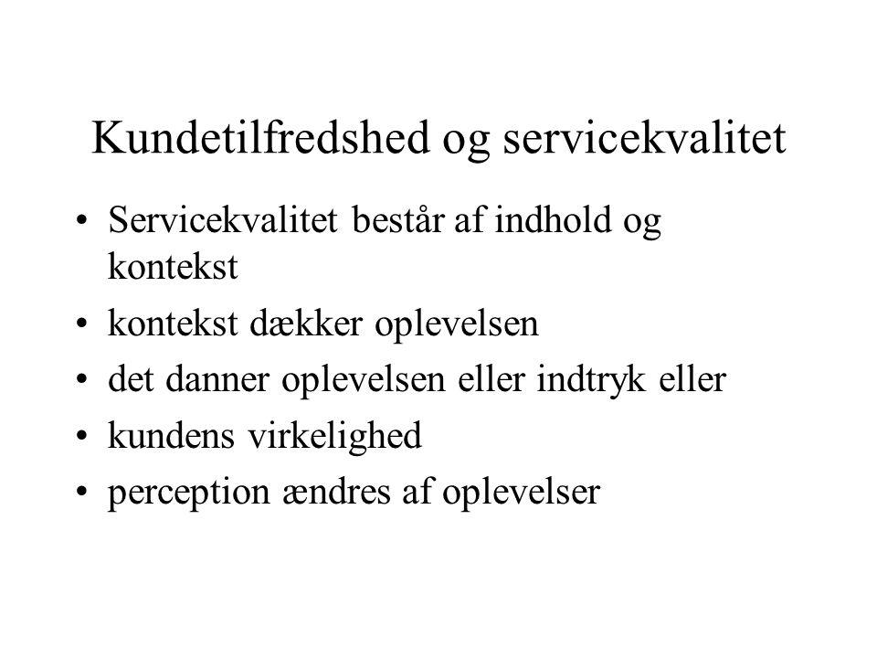 Kundetilfredshed og servicekvalitet