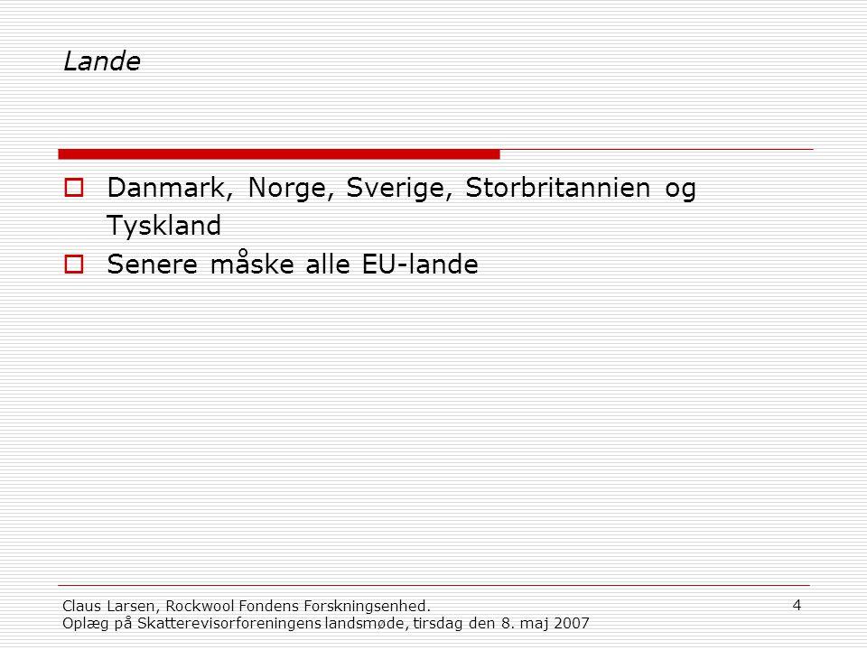 Danmark, Norge, Sverige, Storbritannien og Tyskland