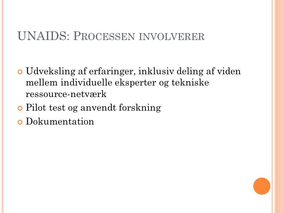 UNAIDS: Processen involverer