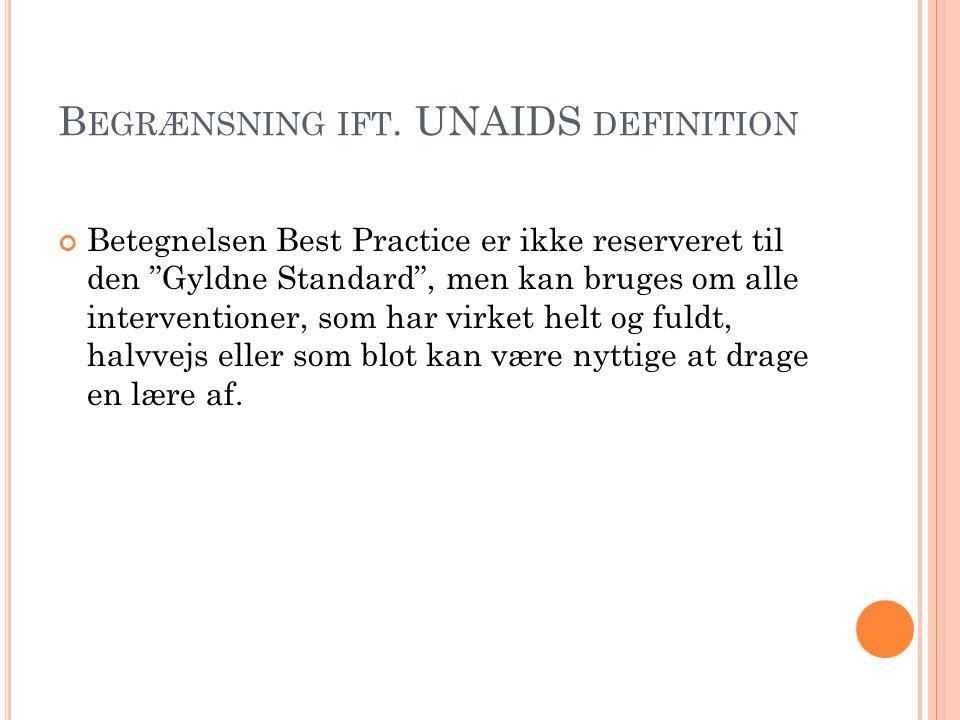 Begrænsning ift. UNAIDS definition