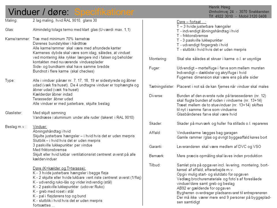 Vinduer / døre: Specifikationer