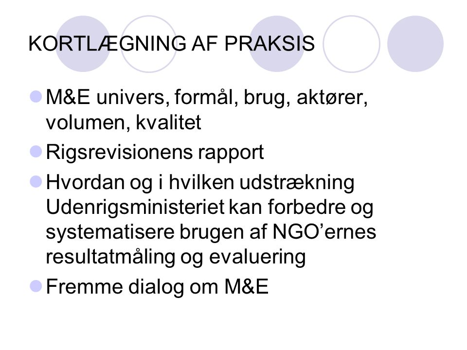 KORTLÆGNING AF PRAKSIS