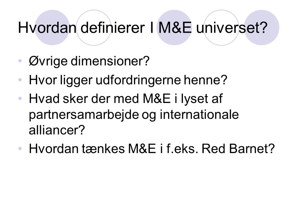 Hvordan definierer I M&E universet
