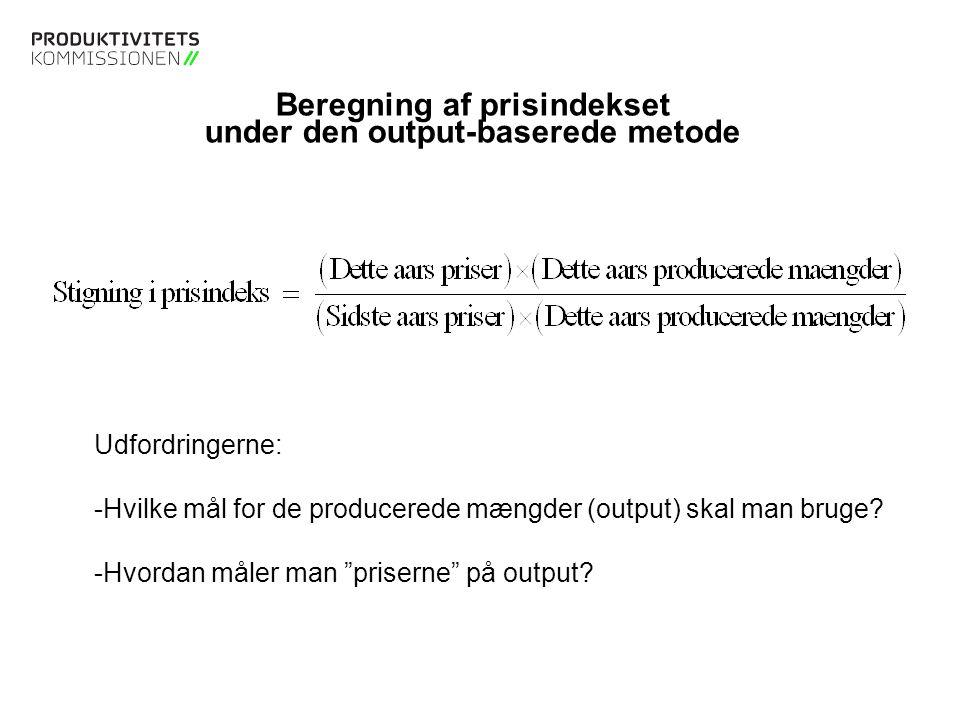 Beregning af prisindekset under den output-baserede metode