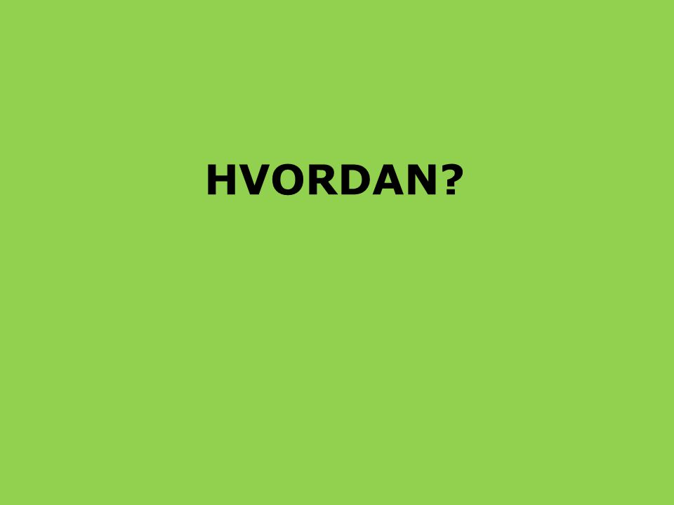 HVORDAN