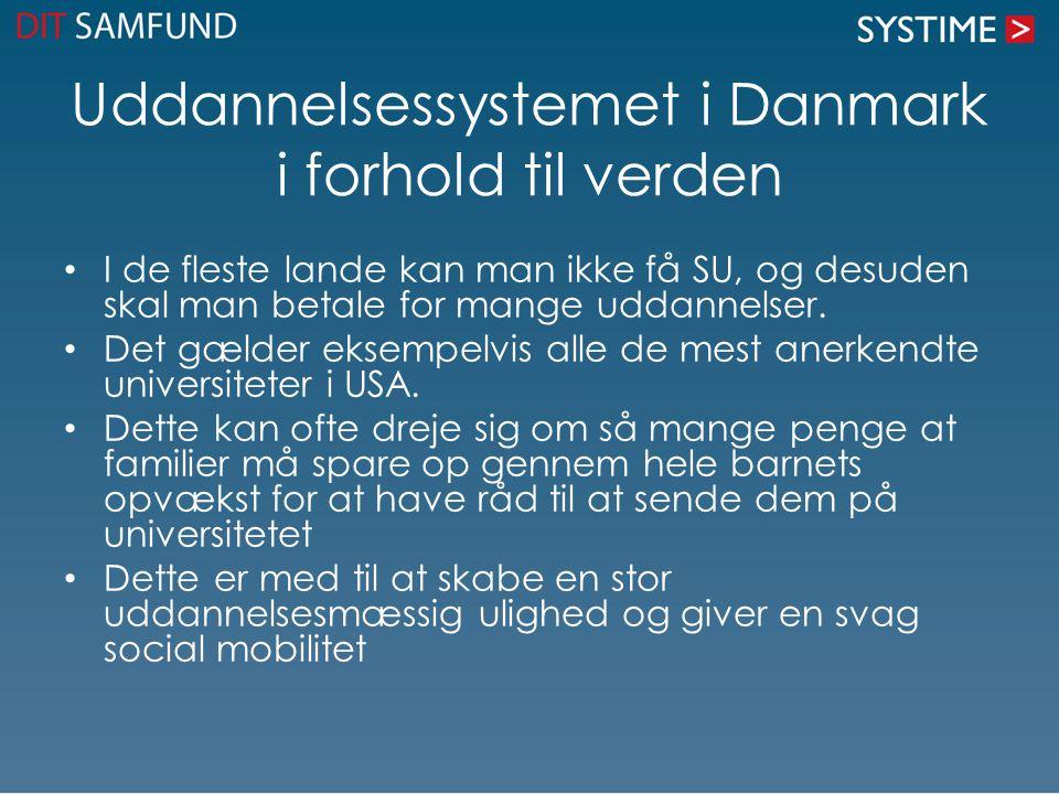 Uddannelsessystemet i Danmark i forhold til verden