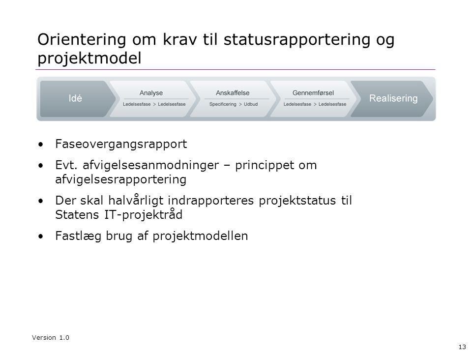 Orientering om krav til statusrapportering og projektmodel