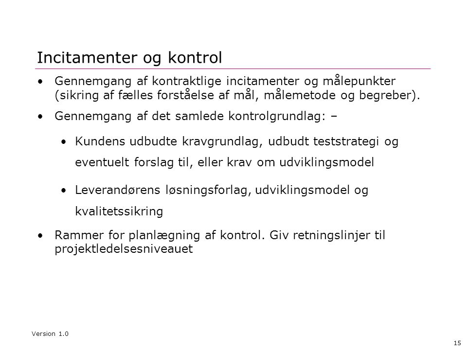 Incitamenter og kontrol