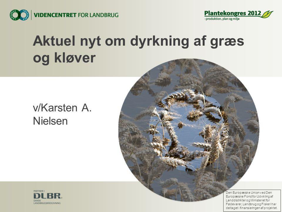 Aktuel nyt om dyrkning af græs og kløver