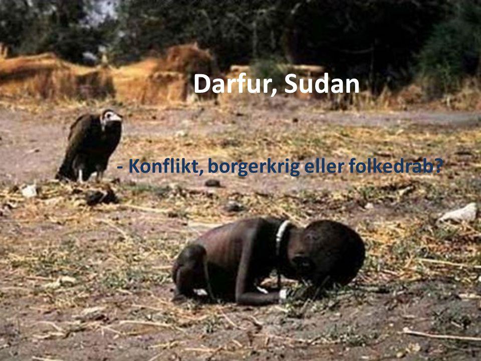 - Konflikt, borgerkrig eller folkedrab