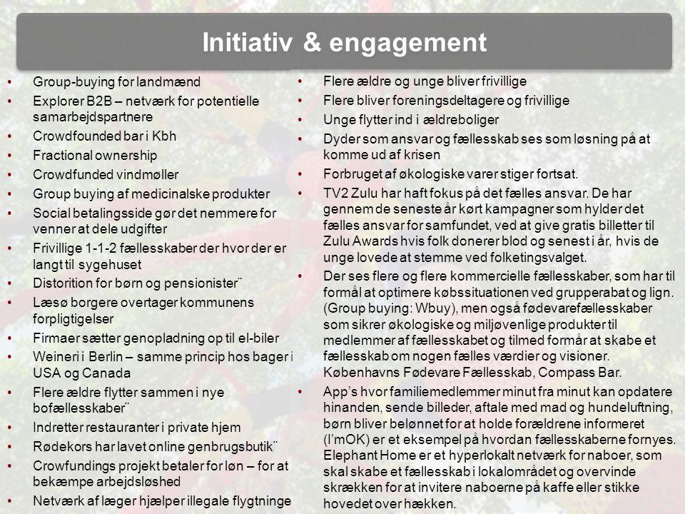 Initiativ & engagement