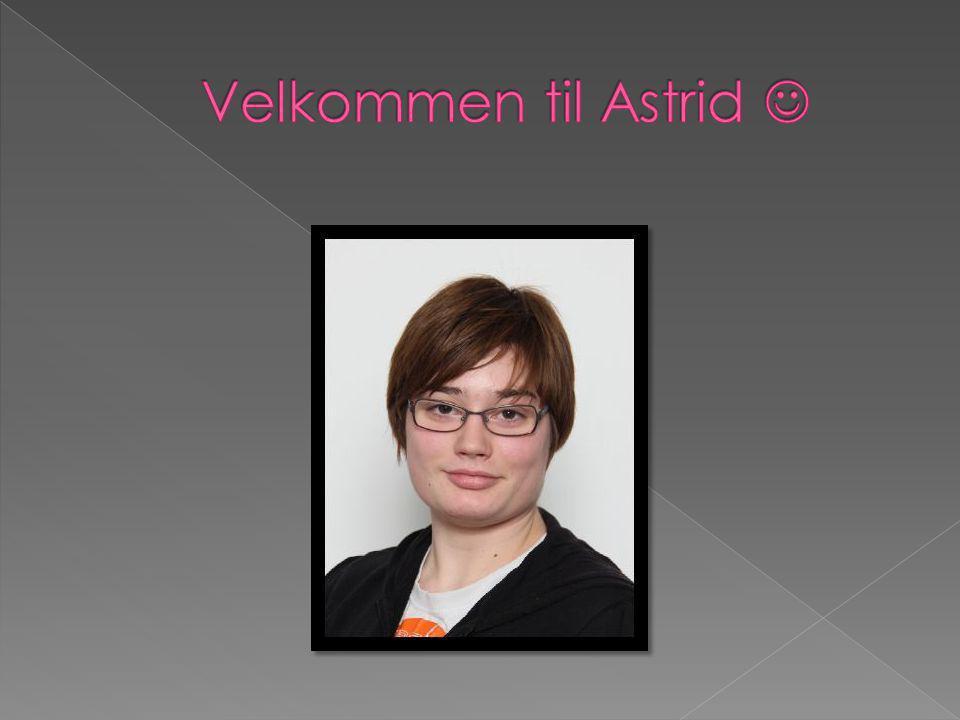 Velkommen til Astrid 