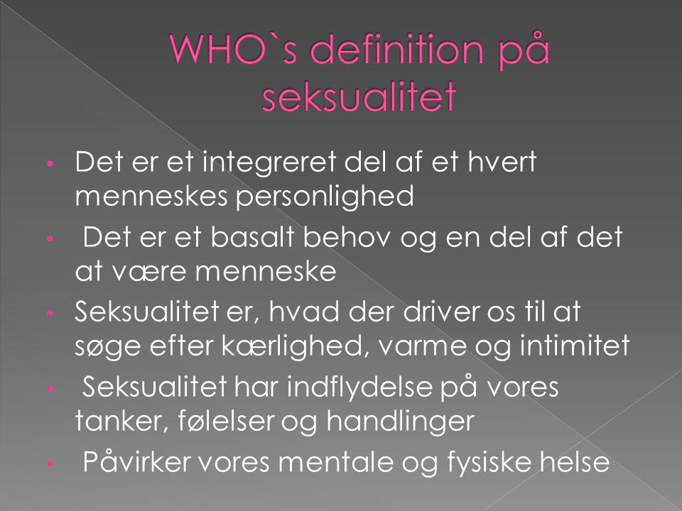 WHO`s definition på seksualitet
