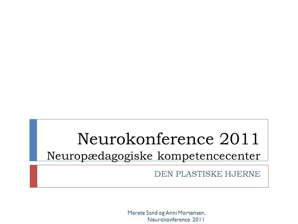 Neurokonference 2011 Neuropædagogiske kompetencecenter