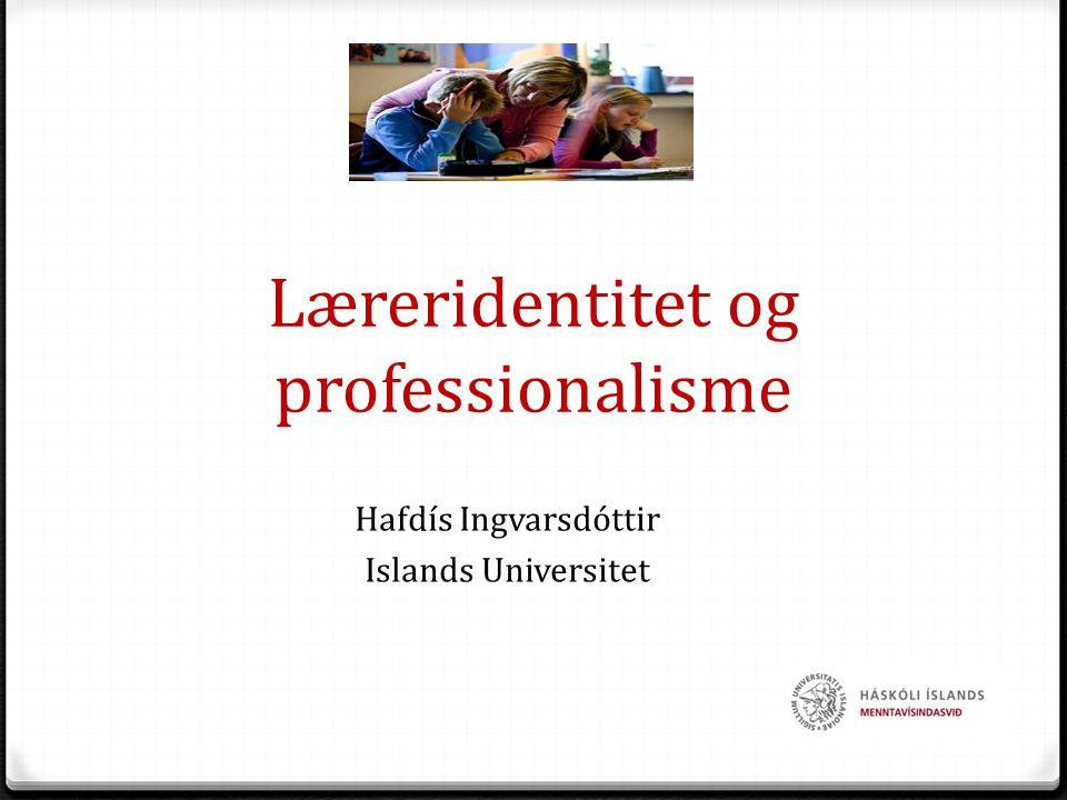 Læreridentitet og professionalisme