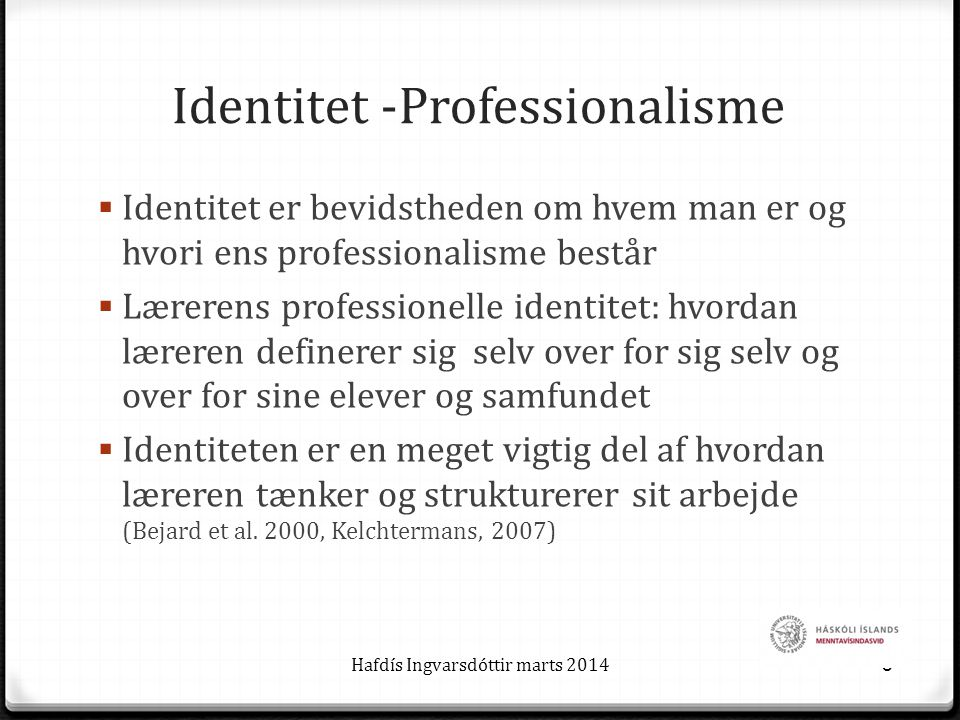 Identitet -Professionalisme