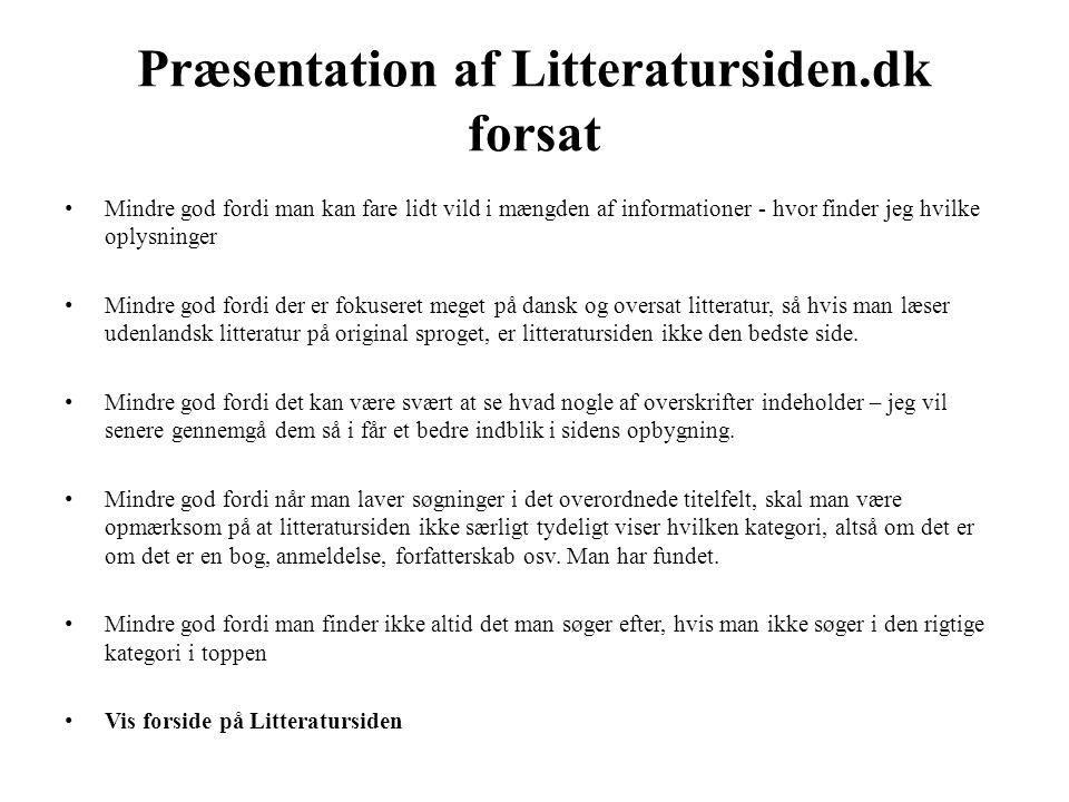 Præsentation af Litteratursiden.dk forsat