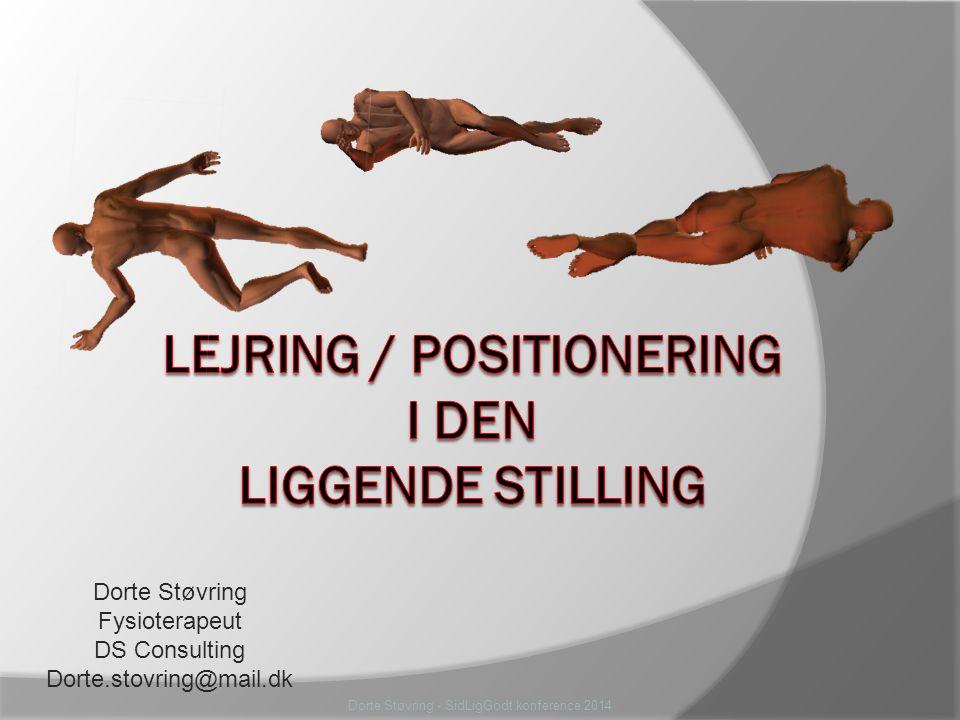 Lejring / positionering i den liggende stilling