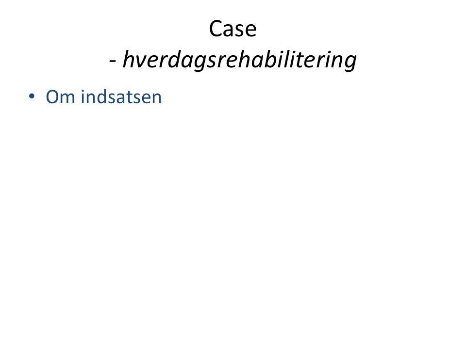 Case - hverdagsrehabilitering