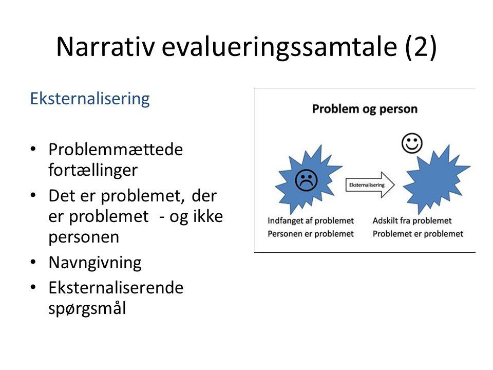 Narrativ evalueringssamtale (2)